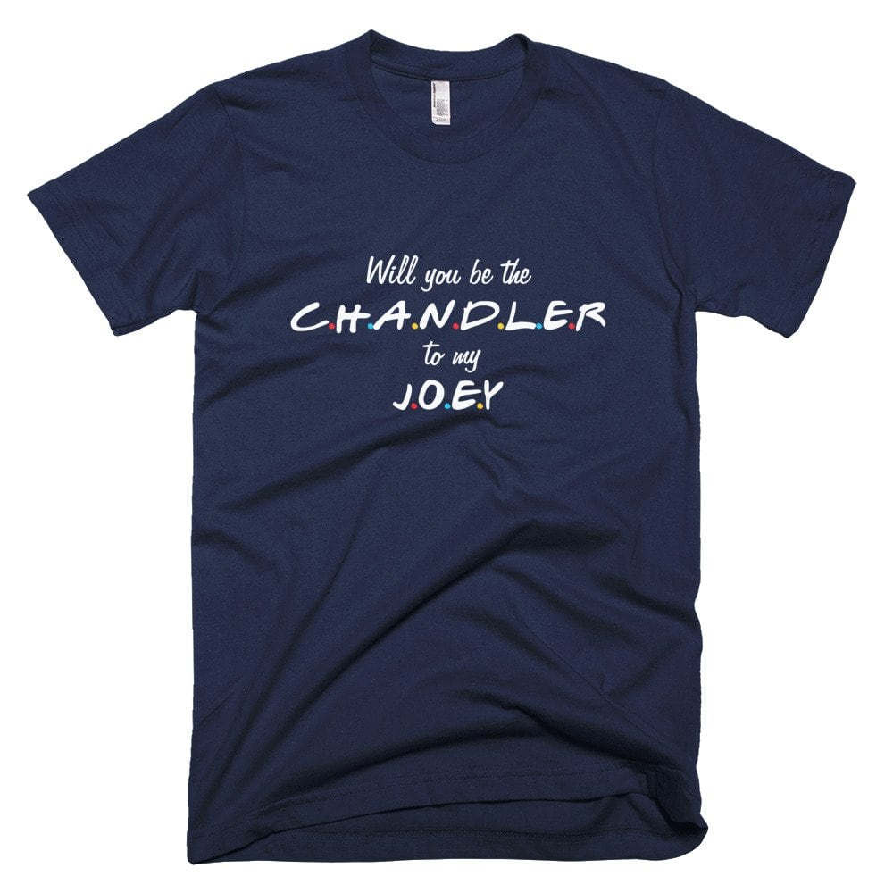 Chandler To My Joey T-Shirt 1