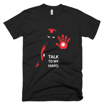 Talk to my Hand T-Shirt