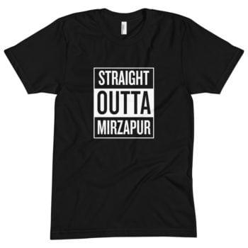Straight Outta Mirzapur T-Shirt